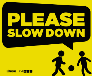Please Slow Down_Lawn Signs